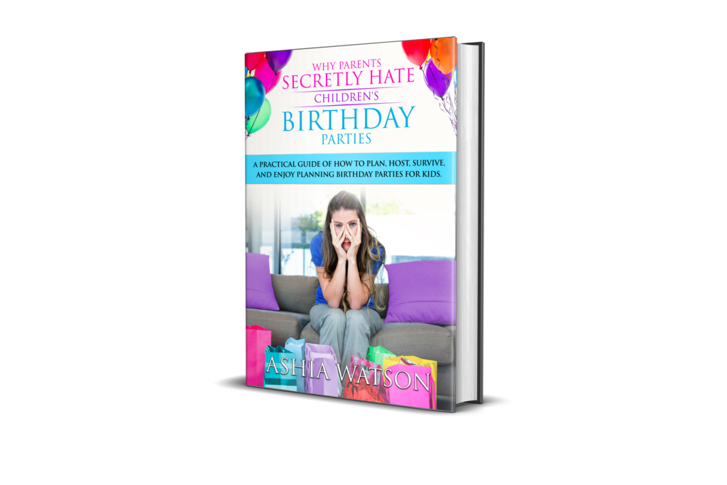 Why Parents Secretly Hate Children's Birthday Parties Book